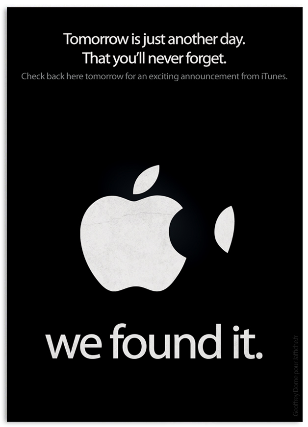 wefoundit Quand Apple déclare : Tomorrow is just another day. That youll never forget.