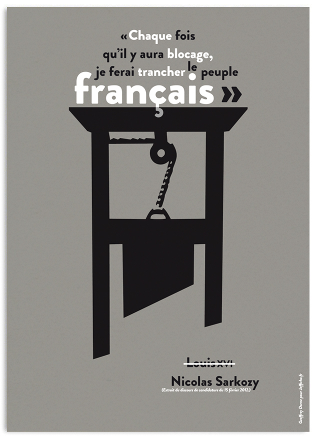 affiche sarkozy guillotine candidature small Nicolas Sarkozy candidat : Attention chérie, ça va trancher.